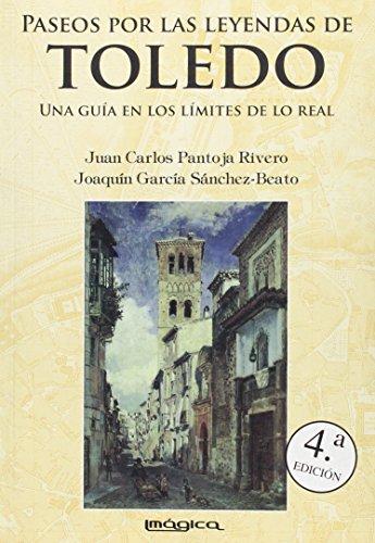 9788495772329: Paseos por las leyendas de Toledo (Historia mítica)