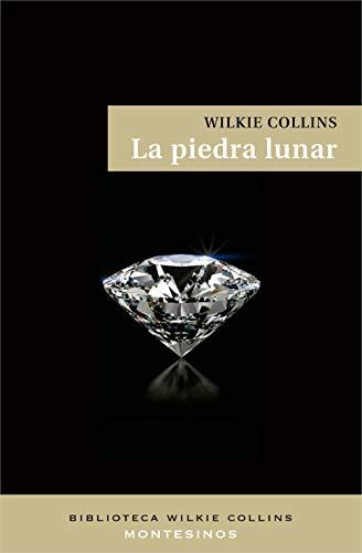 9788495776167: La piedra lunar (Biblioteca Wilkie Collins)