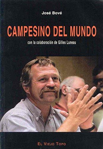 Campesino del mundo (8495776820) by BOVE,JOSE