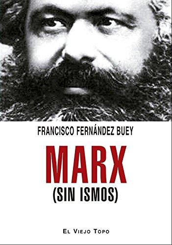 9788495776938: Marx (sin ismos)