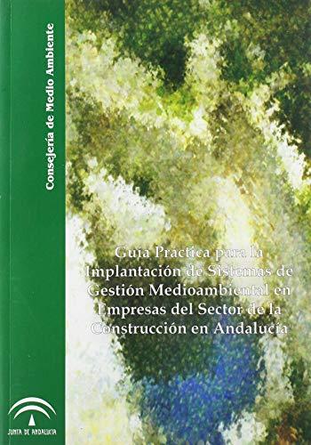 9788495785527: Guía práctica para la implantación de sistemas de gestión medioambiental en empresas del sector de la construcción