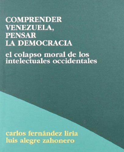9788495786050: COMPRENDER VENEZUELA, PENSAR LA DEMOCRACIA *