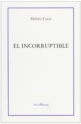 9788495786173: El Incorruptible (BREVESKENE)