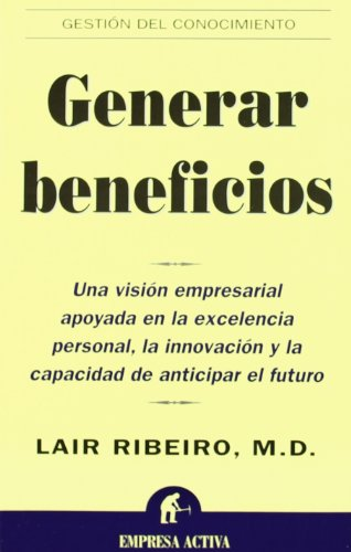 9788495787026: Generar Beneficios (Spanish Edition)
