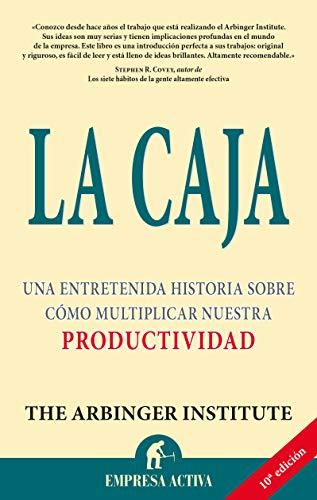 9788495787057: La Caja: Una Entretenida Historia Sobre Como Multiplicar Nuestra Productividad (Spanish Edition)