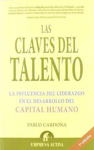 9788495787170: Las claves del talento (Narrativa empresarial)