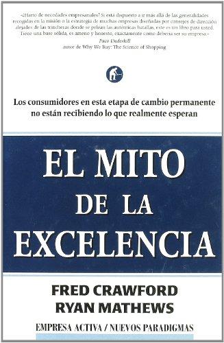 9788495787200: El Mito de La Excelencia: The Myth of Excellence (Spanish Edition)