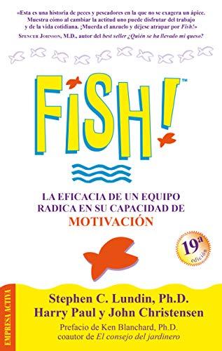 9788495787477: !Fish! La Eficacia de un Equipo Radica en Su Capacidad de Motivacion