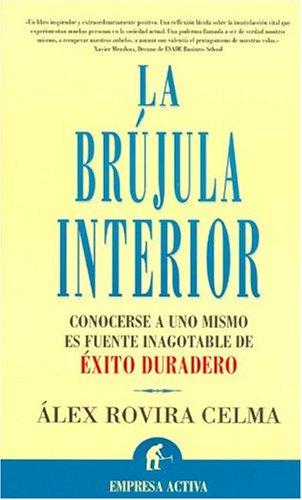 9788495787484: La Brujula Interior / La Brujula Interior (Spanish Edition)