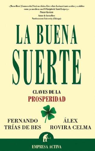 9788495787552: La Buena Suerte / Good Luck: Claves De La Prosperidad / Keys to Prosperity
