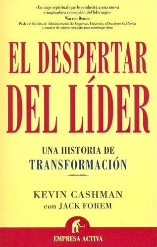 El Despertar del Lider / The Leaders Awakening (Spanish Edition): Cashman, Kevin, Forem, Jack