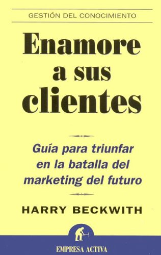 9788495787651: Enamore a Sus Clientes/what Clients Love (Spanish Edition)