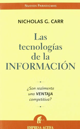 9788495787699: Las Tecnologias De La Informacion/does It Matter? (Spanish Edition)