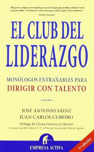 9788495787859: El club del liderazgo (Narrativa empresarial)