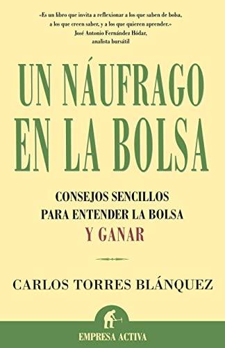9788495787880: Un Naufrago En La Bolsa / Castaway in the Stock (Spanish Edition)