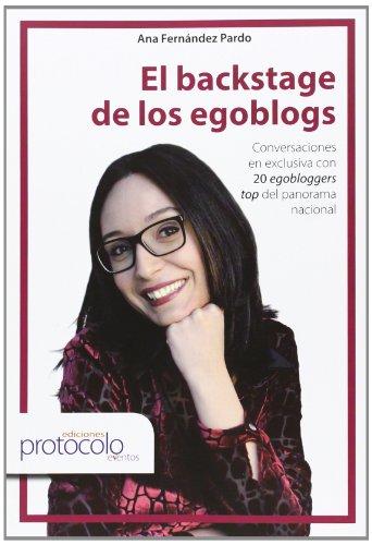 9788495789471: El Backstage De Los Egoblogs