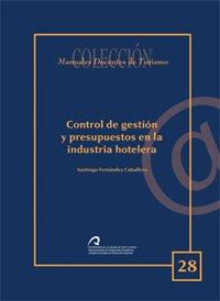9788495792365: Control de gestión y presupuestos en la industria hotelera (Manual docente de teleformación de Turismo)