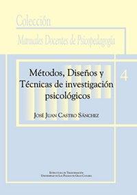 9788495792570: Métodos, diseños y técnicas de investigación psicológicos (Manual docente de teleformación de Psicopedagogía)