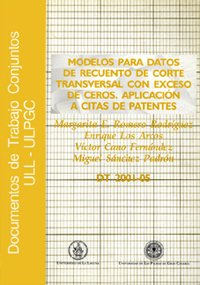 9788495792815: Modelo para datos de recuento de corte transversal con exceso de ceros: Aplicación a citas de patentes (Monografía)