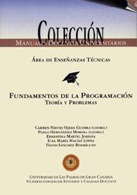 9788495792846: Fundamentos de la programación. Teoría y problemas (Manual docente universitario. Área de Enseñanzas Técnicas)
