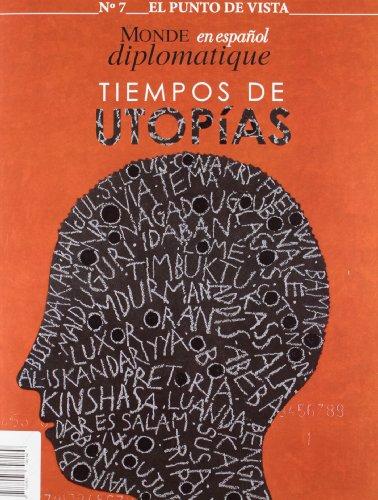 9788495798169: Revista el punto de vista 7 - tiempos de utopias (Punto Vista Revista)
