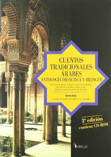 9788495803580: Cuentos tradicionales arabes: Antologia didactica y bilingue. (Libro mas un Audio Cd)