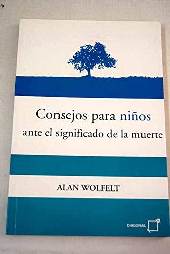 9788495808424: Consejos Para Ninos Ante El Significado de La Muerte (Spanish Edition)