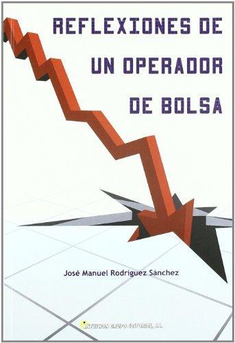 9788495819369: REFLEXIONES DE UN OPERADOR DE BOLSA