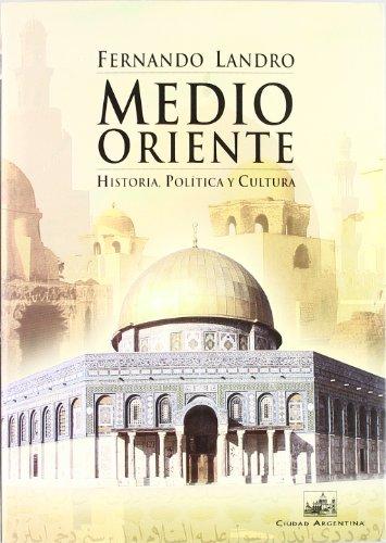 9788495823410: Medio Oriente : historia, política y cultura