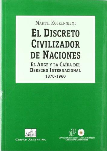 9788495823915: Discreto Civilizador De Naciones,El