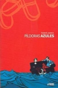 9788495825575: Pildoras azules/ Blue Pills (Spanish Edition)