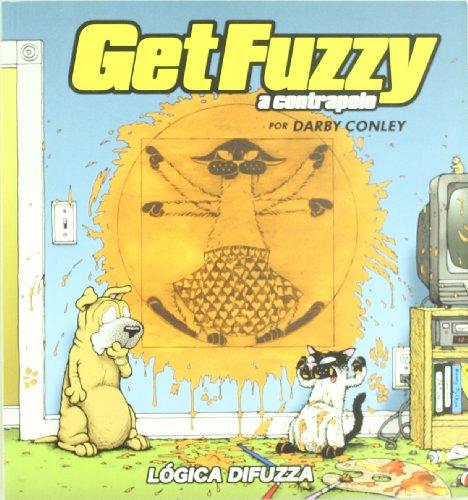Get Fuzzy 2 a Contrapelo (Spanish Edition): Conley, Darby