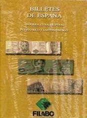 9788495826794: BILLETES DE ESPAÑA: ANDORRA, CUBA, FILIPINAS, PUERTO RICO Y SANTO DOMINGO
