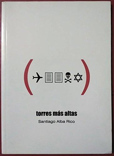 9788495831057: Torres mas altas