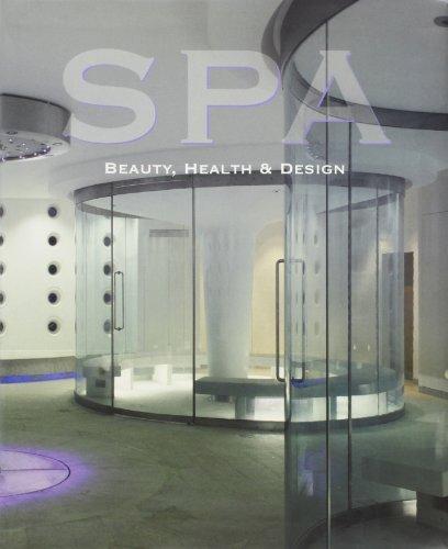 Spa : Beauty, Health and Design: Fajardo, Veronica