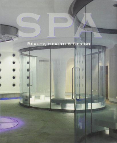9788495832054: Spa: Beauty, Health & Design