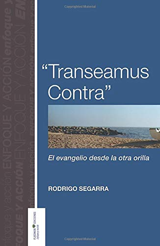 9788495834263: Transeamus Contra (Dutch Edition)