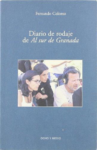 Diario De Rodaje Al Sur De Granad: Colomo, Fernando