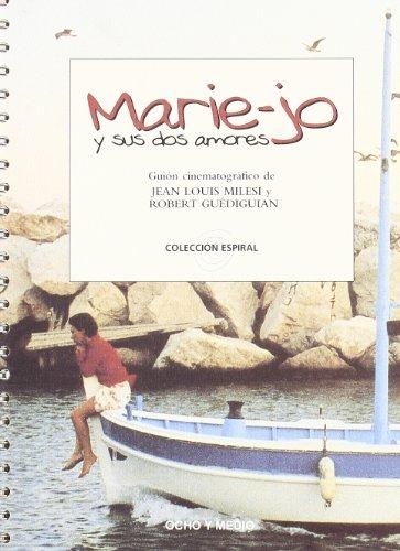 9788495839367: Marie-Jo y sus dos amores