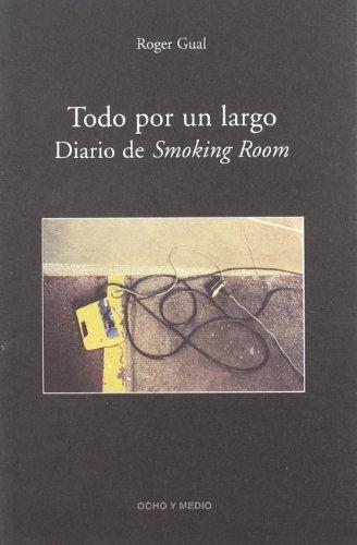 Todo Por Un Largo Diario Smoking (Fahrenheit: Gual, Roger