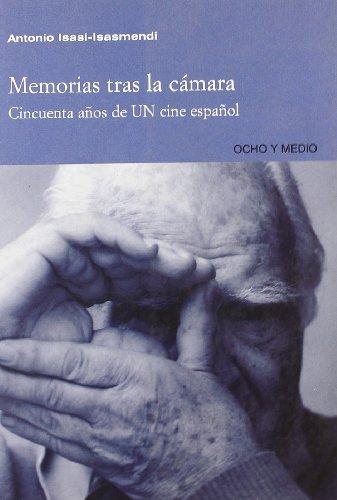 9788495839602: Memorias Tras La Camara: Cincuenta Anos de Un Cine Espanol (Spanish Edition)