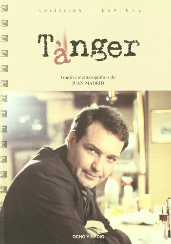 9788495839763: Tanger (Espiral)