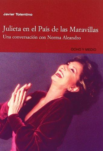 9788495839855: Julieta en el país de las maravillas : una conversación con Norma Aleandro