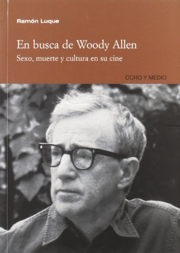 9788495839978: EN BUSCA DE WOODY ALLEN (Spanish Edition)