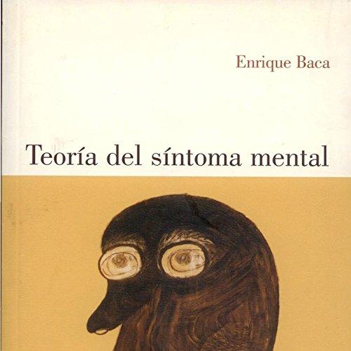 9788495840363: Teoría del síntoma mental ( Psicopatología )