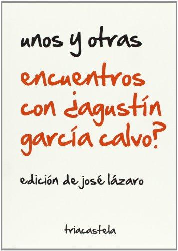 9788495840776: Encuentros con ¿Agustín García Calvo?