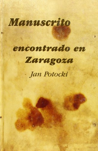 MANUSCRITO ENCONTRADO EN ZARAGOZA: JAN POTOCKI