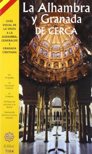 9788495856142: La Alhambra y Granada de cerca