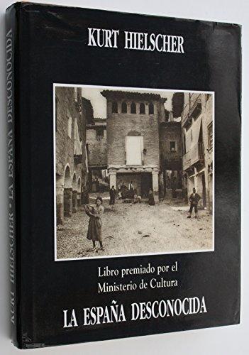 9788495856975: La Espana Desconocida