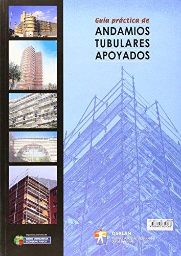 9788495859068: Guia Practica de Andamios Tubulares Apoyados.Lurrean Finkatutako Tutu-Aldamioak